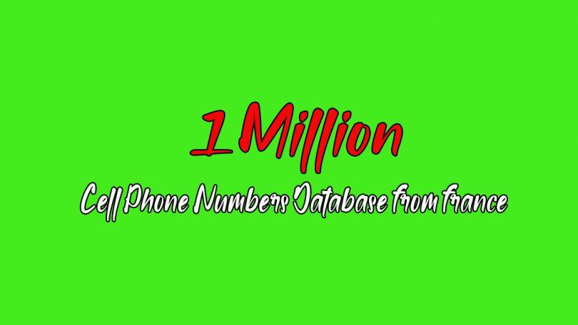 Get 1 Million France based Phone Number's Active Database